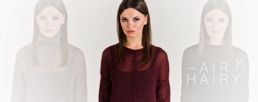 New arrivals: airy and hairy